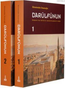 Darülfünun; Osmanlı'da Kültürel Modernleşmenin Odağı 2 Cilt