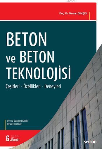 Beton ve Beton Teknolojisi (Deneyler İlaveli)