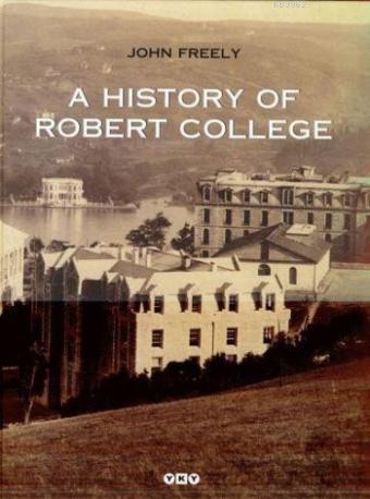 A History Of Robert College