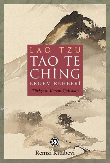 Tao The Ching - Erdem Rehberi