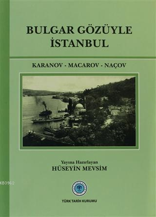 Bulgar Gözüyle İstanbul
