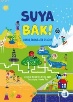 Suya Bak; Suyun İnfografik Öyküsü