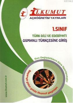 1. Sınıf Türk Dili ve Edebiyatı; Osmanlı Türkçesine Giriş
