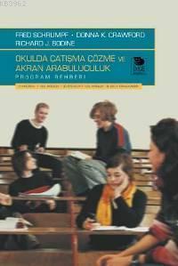 Okulda Çatışma Çözme ve Akran Arabuluculuk - Program Rehberi