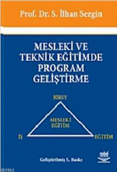 Mesleki ve Teknik Eğitimde Program Geliştirme