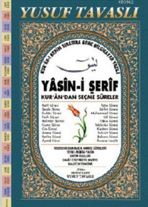 Yasin-i Şerif ve Kur'an'dan Seçme Sureler (Fihristli-1. Hamur Bilgisayar Yazılı) (D03)