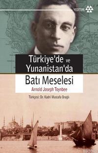 Türkiye ve Yunanistan´da Batı Meselesi