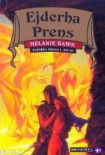Ejderha Prens 1. Kitap