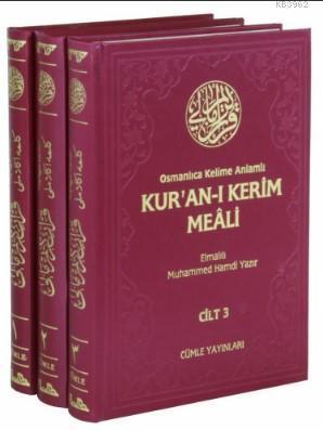 Osmanlıca Kelime Anlamlı Kur'an-ı Kerim Meali (3 Cilt, Takım)