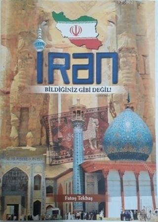 İran; Bildiğiniz Gibi Değil