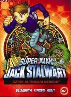 Süper Ajan Jack Stalwart 10; Aztek Altınları Nerede?