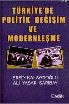 Türkiye'de Politik Değişim ve Modernleşme