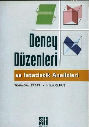 Deney Düzenleri ve İstatistik Analizler
