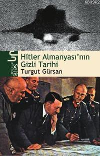 Hitler Almanyası'nın Gizli Tarihi