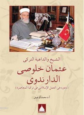 Mutasavvıf ve Türk Davetçi Es-Seyyid Osman Hulusi Efendi(Arapça)