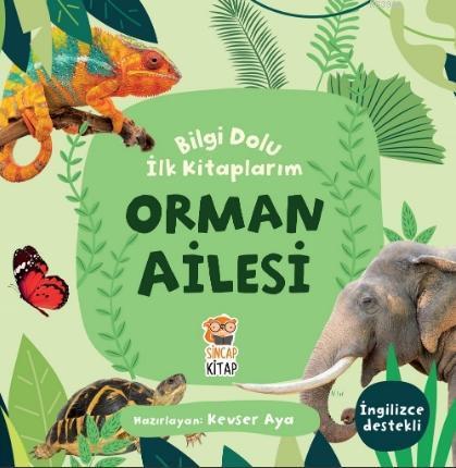 Bilgi Dolu İlk Kitaplarım - Orman Ailesi