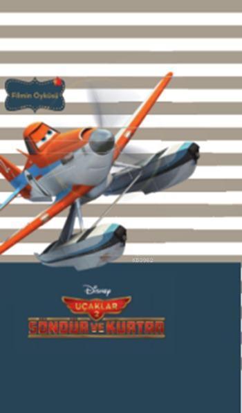 Uçaklar 2; Disney Mini Kitaplığım, 5+ Yaş