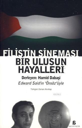 Filistin Sineması; Bir Ulusun Hayalleri