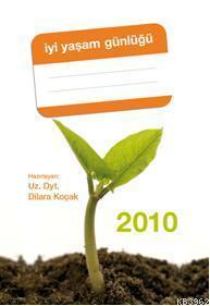İyi Yaşam Günlüğü 2010