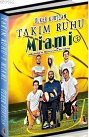 Takım Ruhu Miami 3