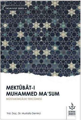 Mektubat-ı Muhammed Ma'sum 1. Cilt; Müütakimzade Tercümesi