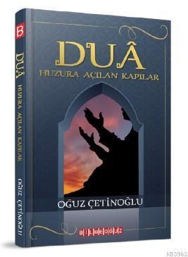 Dua; Huzura Açılan Kapılar
