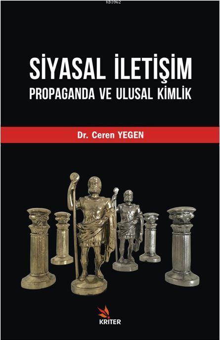 Siyasal İletişim, Propaganda Ve Ulusal Kimlik