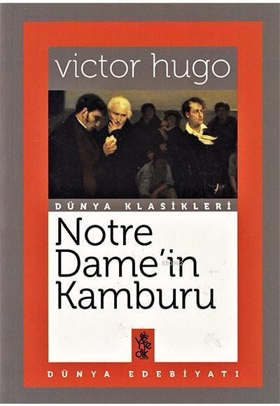 Notre Dame'in Kamburu; Dünya Klasikleri