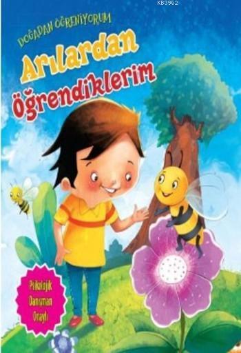 Doğadan Öğreniyorum; Arılardan Öğrendiklerim