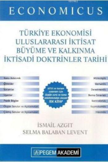Economicus Türkiye Ekonomisi Uluslararası İktisat Büyüme ve Kalkınma İktisadi Doktrinler Tarihi; Konu Anlatımı 2016