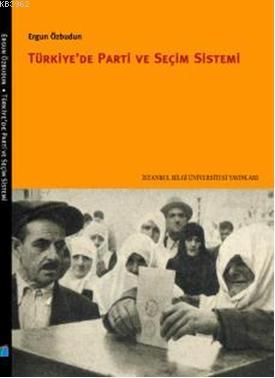 Türkiye'de Parti ve Seçim Sistemi