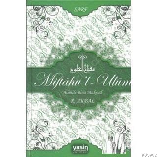 Miftahu'l-Ulum Emsile Bina Maksud-Sarf
