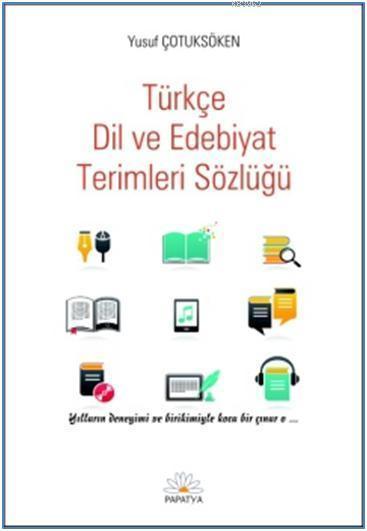 Türkçe Dil ve Edebiyat Terimleri Sözlüğü
