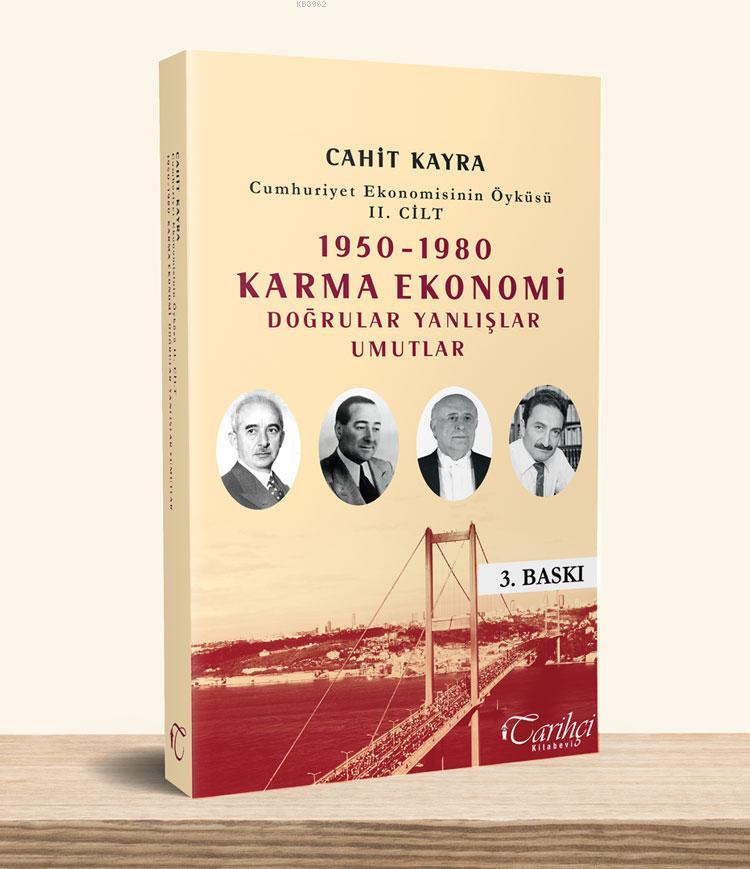 1950 - 1980 Karma Ekonomi Doğrular Yanlışlar Umutlar; Cumhuriyet Ekonomisinin Öyküsü II. Cilt