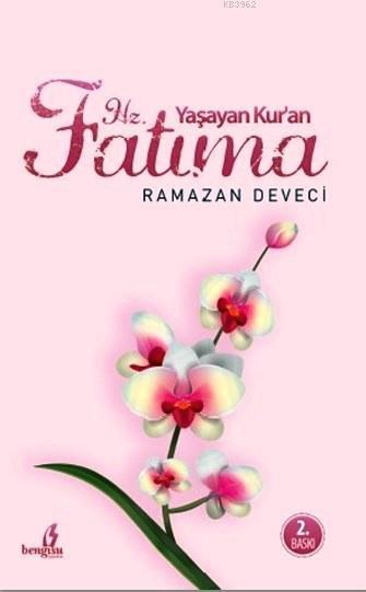 Yaşayan Kur'an Hz. Fatma