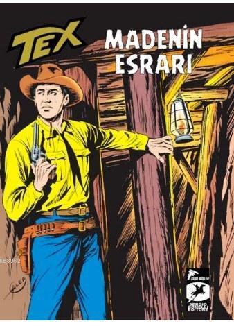 Tex Klasik Seri 10; Madenin Esrarı / Broncoların Yolu