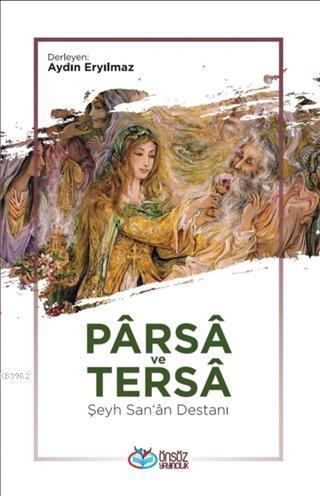 Parsa ve Tersa - Şeyh San'a Destanı