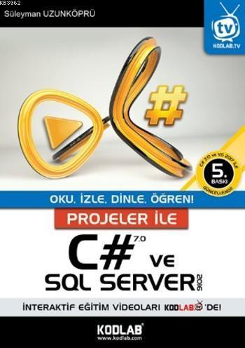 Projeler İle C# 5.0 ve SQL Server 2012