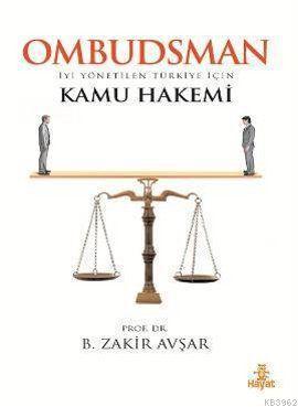 Ombudsman; İyi Yönetilen Türkiye İçin Kamu Hakemi