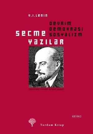 Devrim, Demokrasi, Sosyalizm; Seçme Yazılar