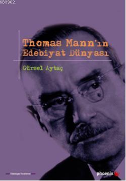 Thomas Mannın Edebiyat Dünyası