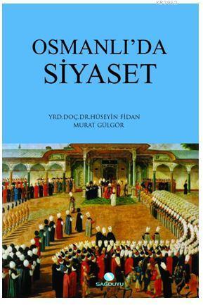 Osmanlıda Siyaset