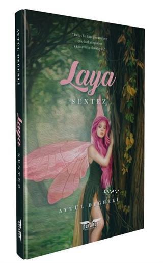Laya; Sentez