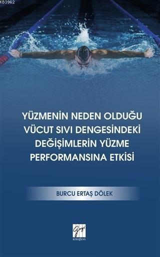 Yüzmenin Neden Olduğu Vücut Sıvı Dengesindeki Değişimlerin Yüzme Performansına Etkisi