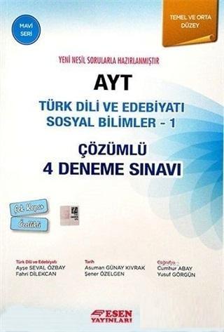 AYT Türk Dili ve Edebiyatı Sosyal Bilimler - 1 Çözümlü 4 Deneme Sınavı (Mavi Seri)