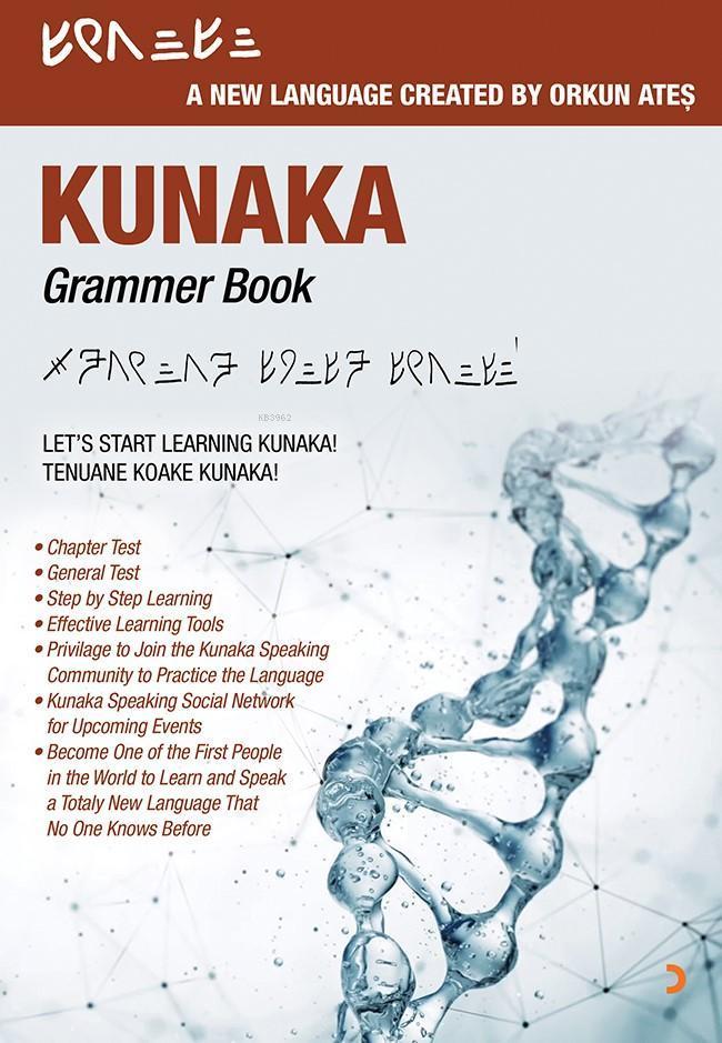 Kunaka Grammer Book; Let's Start Learning Kunaka! Tenuane Koake Kunaka!
