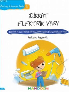 Sıra Dışı Durumlar Serisi 3- Dikkat Elektrik Var!