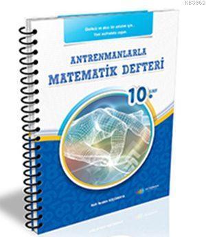 10. Sınıf Antrenmanlarla Matematik Defteri