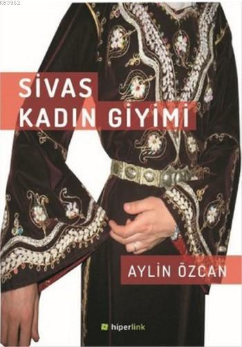 Sivas Kadın Giyimi