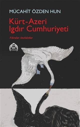 Kürt - Azeri Iğdır Cumhuriyeti; Fıkralar Anekdotlar